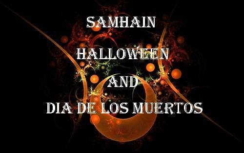 The Cottage in the Thicket cubit: SAMHAIN, HALLOWEEN, and DAY OF ...